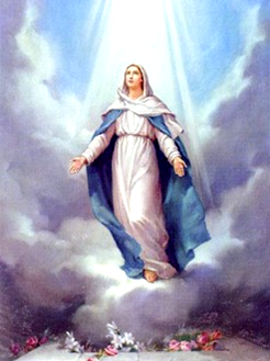 The Assumption of the Blessed Virgin Mary August 15, 2014 MASS at 8:00am and 7:00pm